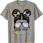 Back to school 2021 - Little Miss Kindergarten Messy Bun Sunglasses Tie Dye BTS Youth Adult T-Shirt