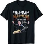 Yes, I Am Old But I Saw-Neil Diamond-On Stage T-Shirt T-Shirt