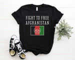 Fight To Free Afghanistan, Pray for Afghanistan, Peace For Afghanistan, Stand With Afghanistan, Afghanistan Peace, Activism, Unisex Shirt