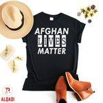 Afghan Lives Matter Afghanistan Lives Matter Pray for Afghanistan, Afghanistan Shirt