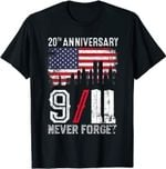 Never Forget 9/11 20th Anniversary Patriot Day 2021 T-Shirt