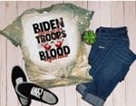 Biden You Have Our Troops Blood on Your Hands Bleached Tee-Biden Sucks-Support Our Troops-Biden All over print Shirt