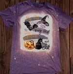 My Hat My Bat My Pumpkin and My Cat Bleached Shirt   Halloween Shirt