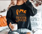 Its Just A Buhch of Hocus Pocus Sweatshirt, Fall Womens Sweatshirts