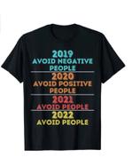 2019 Avoid Negative People 2021 Positive People 2021 T-Shirt