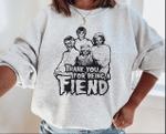 The Golden Girls Thanks You For Being A Friend Halloween Horror Sweatshirt