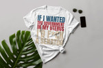 If I Wanted The Government In My Uterus I'd Fuck A Senator Pro Choice Shirt, Gift For Women, Equality Shirt, Feminist Shirts