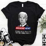 News Joe Biden Has Tested Positive For The Moronavirus Shirt, Biden FU46 Shirt, Vote Trump 2024 MAGA President Shirt