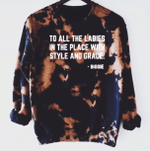 To All The Ladies In The Place With Style And Grace Crewneck Sweatshirt, Happy Halloween