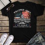 Traitor Joe Biden EST 01-2021, Funny Anti Biden Political T-Shirt
