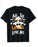 All The Ghouls Love Me Funny Halloween T-Shirt