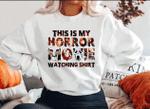 This Is My Horror Movie Watching Sweatshirt,Halloween Horror Sweater