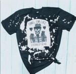 OMG I'm Like Literally Dead Inside Bleached Shirt