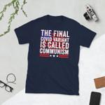 The final Covid Variant Is Called Communism - Anti Communist Shirt, Republican Shirt, Vintage T-Shirt, Communism Shirt