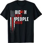 Biden Lied People Died USA Flag T-Shirt