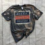 Alexa, change the president tee  presidential tee  make America great again bleached shirt