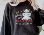 Hippopotamus Christmas Sweatshirt, Hippo Sweatshirt, I Want A Hippopotamus For Christmas