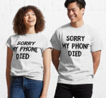 White Lie Party - Funny White Lies T-Shirt - Sorry my phone died