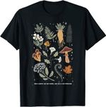 Walk Gently On The Earth For She Is Our Medicine T-Shirt