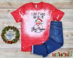 I Love It When You Call Me Big Poppa Santa Claus Bleached Shirt | HoHoHo Funny Santa Shirt