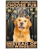 Golden Retriever Canvas - some angels choose fur instead of wings Vertical Canvas - Family Presents - Great Blanket, Canvas, Clothe, Gifts For Family