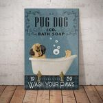 Pug Dog Company Canvas  - Wash your paws - Anniversary Birthday Christmas Housewarming Gift Home - Family Presents - Great Blanket, Canvas, Clothe, Gifts For Family