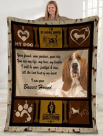 Dog Blanket Your Friend Your Partner Your Dog You Are My Life Basset Hound Dog Fleece Blanket - Family Presents - Great Blanket, Canvas, Clothe, Gifts For Family