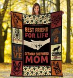 Dog Blanket Best Friend For Life German Shepherd Dog Mom Fleece Blanket - Family Presents - Great Blanket, Canvas, Clothe, Gifts For Family
