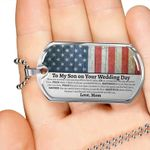 Military Style Dog Tag To My Son on His Wedding Day, Mother to Son Wedding Gift, Gift for Son from Mother, Gift for Son on Wedding Day - Family Presents - Great Blanket, Canvas, Clothe, Gifts For Family
