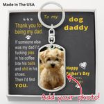 To Doggy Dad - Thank you - from Doggy - Photo Dog Tag Keychain