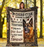 Dog Blanket If There Ever Comes A Day German Shepherd Dog Fleece Blanket - Family Presents - Great Blanket, Canvas, Clothe, Gifts For Family