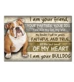 Horizontal Canvas - Pull dog I am your friend, your partner your dog - Family Presents - Great Blanket, Canvas, Clothe, Gifts For Family