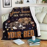 FLEECE BLANKET - PITPULL STEAL YOUR BED BLANKET - Gift for dog lovers - Pitbull lover - Family Presents - Great Blanket, Canvas, Clothe, Gifts For Family