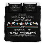 Just Want To Watch Friends 3D Customize Bedding Set Duvet Cover SetBedroom Set Bedlinen