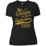 Shop Queens born in September 1959 59th Birthday Ladies T-Shirt