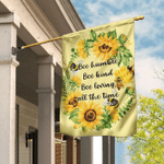 Bee Humble Bee Kind Bee Loving All The Time Flag