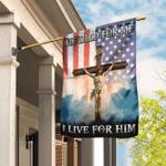 Jesus Christian. He Died For Me. I Live For Him Flag