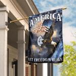 America Let Freedom Reign Flag
