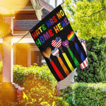 Hate Has No Home Here - LGBT Flag