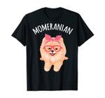 Funny Pom Pomeranian Mom Gift For Women T-Shirt