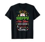 Happy New Year Nicu Nurse Crew Christmas Lovely Gifts T-Shirt