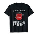 Funny 2020 Christmas T-Shirt