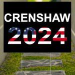 Dan Crenshaw 2024 Yard Sign Conservative Republicans Patriot Vote Crenshaw For President