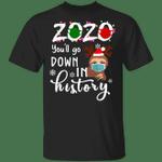 Sloth 2020 You'll Go Down In History Shirt Xmas Bad 2020 Christmas Gift Ideas