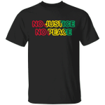 No Justice No Peace T-Shirt African Sign Against Racism BLM Feminist Shirts Justice For Breonna