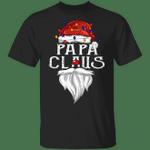 Papa Claus T-Shirt Funny Santa Claus Christmas Shirt Designs Xmas Gifts For Dad Men Clothes