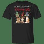 Chihuahua My Favorite Color Is Christmas Lights T-Shirt Feliz Naughty Dog Shirt For Men Women