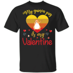 My Guinea Pig Is My Valentine T-Shirt Funny Valentines Day Shirt Gift For Guinea Pig Lovers