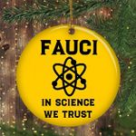 Anthony Fauci Christmas Ornament Dr Fauci In Science We Trust Xmas Ornament Hanging Tree