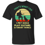 Frenchie I Pet Dogs Play Guitars And Know Things T-Shirt Vintage Shirt Gift For Music Lover